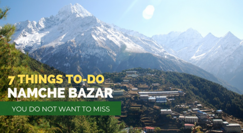 7 things to do that you dont want to miss at Namche Bazar